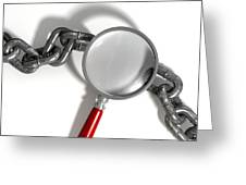 Chain Missing Link Magnifying Glass Greeting Card by Allan Swart