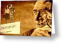 Charles Bukowski - The Love Version Greeting Card by Richard Tito