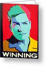 Charlie Sheen Winning Greeting Card by Venus