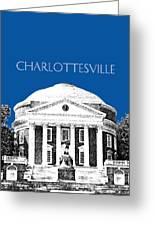 Charlottesville Va Skyline University Of Virginia - Royal Blue Greeting Card by DB Artist