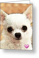 Chihuahua Dog Art - Big Heart Greeting Card by Sharon Cummings