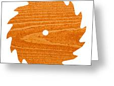 Circular saw blade with pine wood texture Greeting Card by Stephan Pietzko