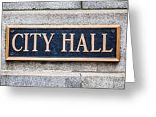 City Hall Municipal Sign In Chicago Greeting Card by Paul Velgos