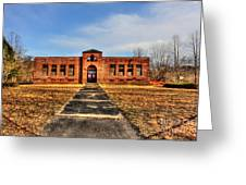 Closed School In Small Town Wv Greeting Card by Dan Friend