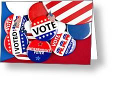 Collection Of Vote Badges Greeting Card by Joe Belanger