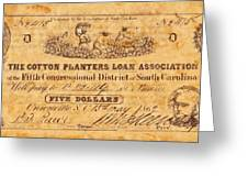 Confederate Money 10 Greeting Card by Todd and candice Dailey