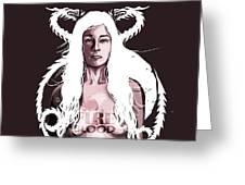 Daenerys Greeting Card by Jeremy Scott