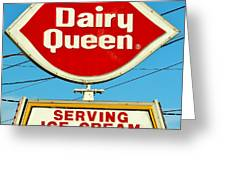Dairy Queen Sign Greeting Card by Cynthia Guinn