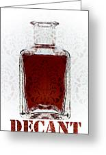 Decant Greeting Card by Frank Tschakert