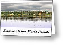 Delaware River Bucks County Greeting Card by Tom Gari Gallery-Three-Photography