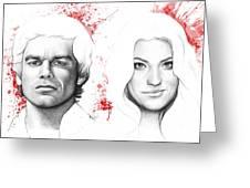 Dexter And Debra Morgan Greeting Card by Olga Shvartsur