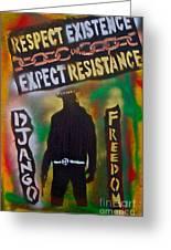 Django Resistance Greeting Card by Tony B Conscious