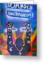 Django Unchained 2 Greeting Card by Tony B Conscious
