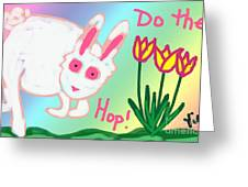 Do The Hop Greeting Card by Judy Via-Wolff