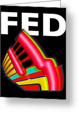 Dont Fight The Fed Greeting Card by Charles Stuart
