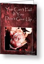 Don't Give Up Greeting Card by Randi Grace Nilsberg