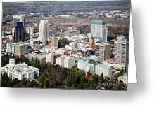 Downtown Sacramento And Capitol Park Greeting Card by Bill Cobb