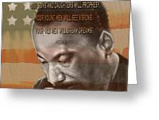 Dream Or Prophecy - Dr Rev Martin  Luther King Jr Greeting Card by Reggie Duffie