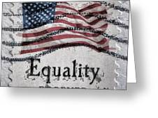 Equality Forever Greeting Card by Patricia Januszkiewicz