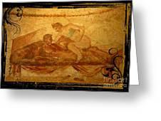 Erotic Art Of Pompeii Greeting Card by John Malone Halifax Photographer