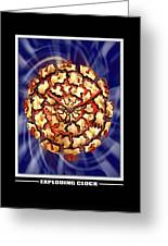 Exploding Clock Greeting Card by Mike McGlothlen