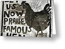 Famous Hen Greeting Card by Erin Bell