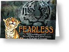 Fearless Greeting Card by Evie Cook