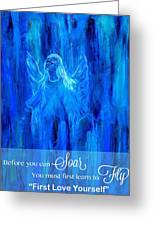 First Love Yourself Greeting Card by The Art With A Heart By Charlotte Phillips