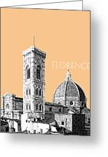 Florence Skyline Cathedral Of Santa Maria Del Fiore 2 - Wheat Greeting Card by DB Artist
