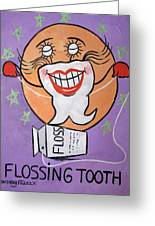 Flossing Tooth Greeting Card by Anthony Falbo