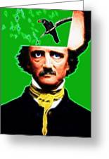 Forevermore - Edgar Allan Poe - Green - With Text Greeting Card by Wingsdomain Art and Photography