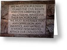 Franklin Delano Roosevelt Memorial Civil Rights Quote Greeting Card by John Cardamone