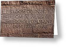 Franklin Delano Roosevelt Memorial Freedom Quote Greeting Card by John Cardamone