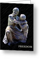 Freedom Greeting Card by Thia Stover