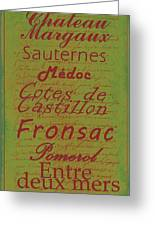 French Wines - 4 Champagne And Bordeaux Region Greeting Card by Paulette B Wright