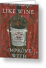 Friendships Like Wine Greeting Card by Debbie DeWitt