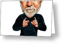 George Carlin Greeting Card by Art