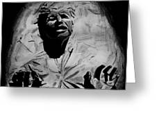 Han In Carbonite Greeting Card by Jeremy Moore