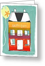 Happy Day Card Greeting Card by Linda Woods