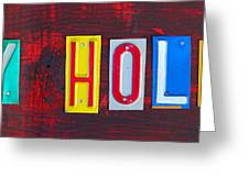 Happy Holidays License Plate Art Letter Sign Greeting Card by Design Turnpike