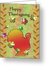 Happy Thanksgiving Turkey  Greeting Card by Jeanette K