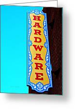 Hardware Store Greeting Card by Chris Berry