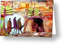 He Is Risen Greeting Card by Michael Torevell