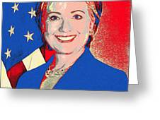 Hillary 2016 Greeting Card by Scarebaby Design