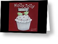 Holly Jolly Cupcakes Greeting Card by Catherine Holman