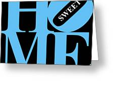 Home Sweet Home 20130713 Blue Black White Greeting Card by Wingsdomain Art and Photography