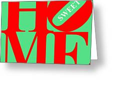 Home Sweet Home 20130713 Red Green White Greeting Card by Wingsdomain Art and Photography