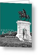 Houston Sam Houston Monument - Sea Green Greeting Card by DB Artist