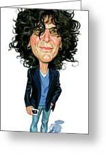 Howard Stern Greeting Card by Art