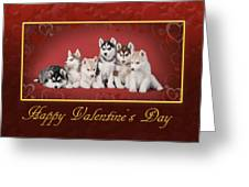 Huskys Valentine Greeting Card by Waldek Dabrowski